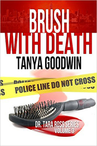 Brush With Death -- Tanya Goodwin