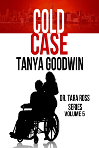 Cold Case -- Tanya Goodwin